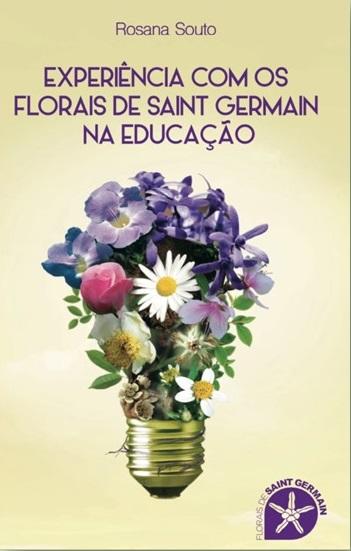 experencia com os florais de saint germain na educação livro